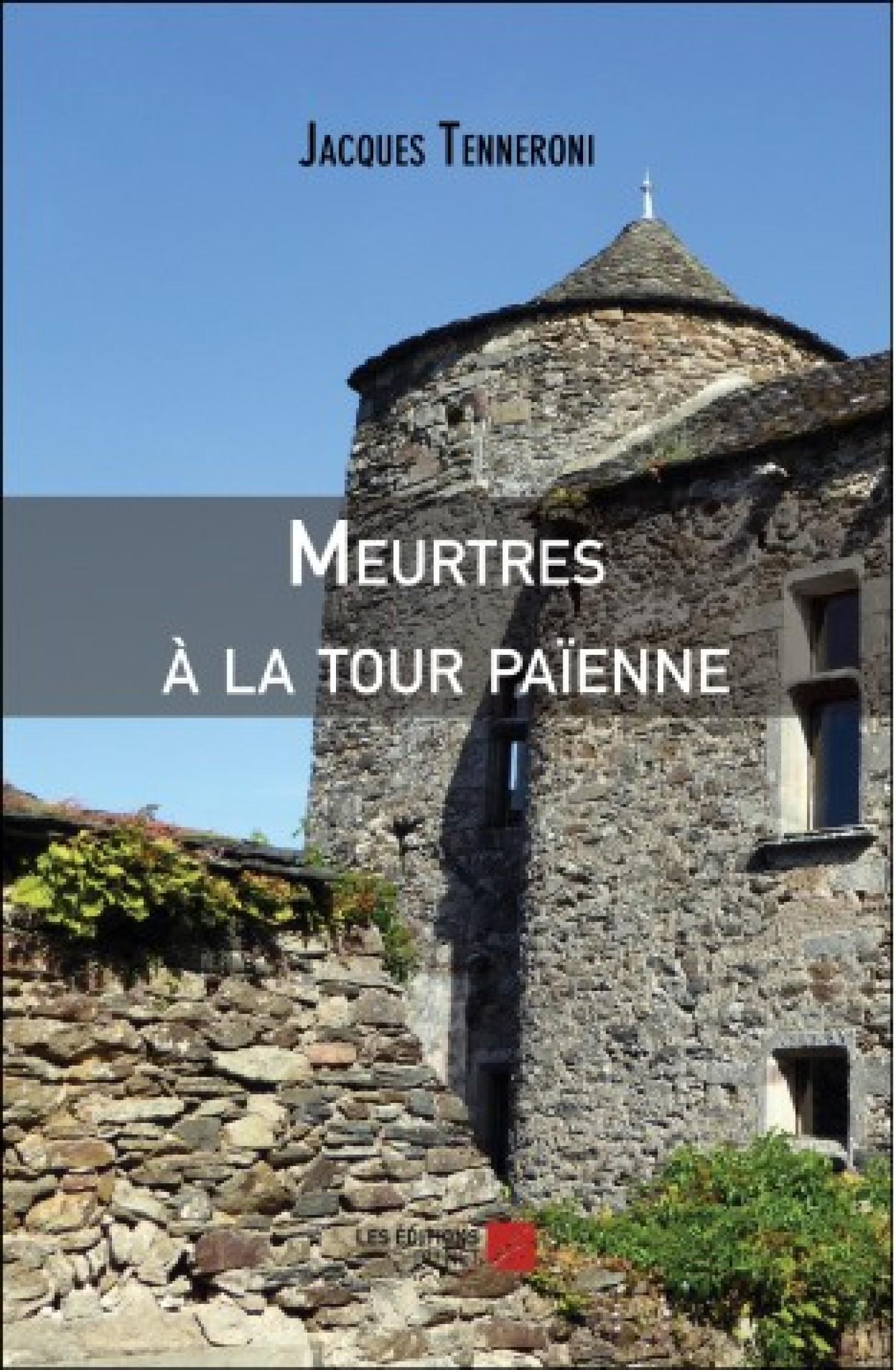 Meurtres à la tour païenne de Jacques Tenneroni