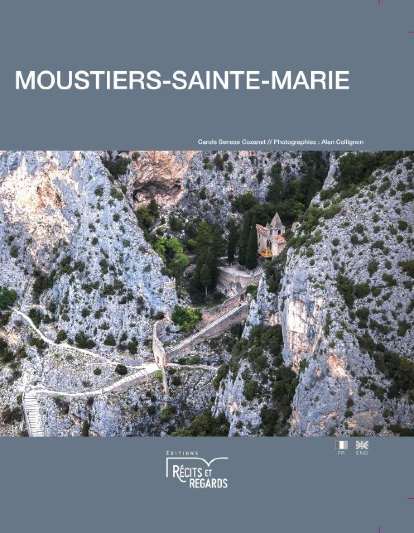 Moustiers-Sainte-Marie de Carole Sénèse Cozanet