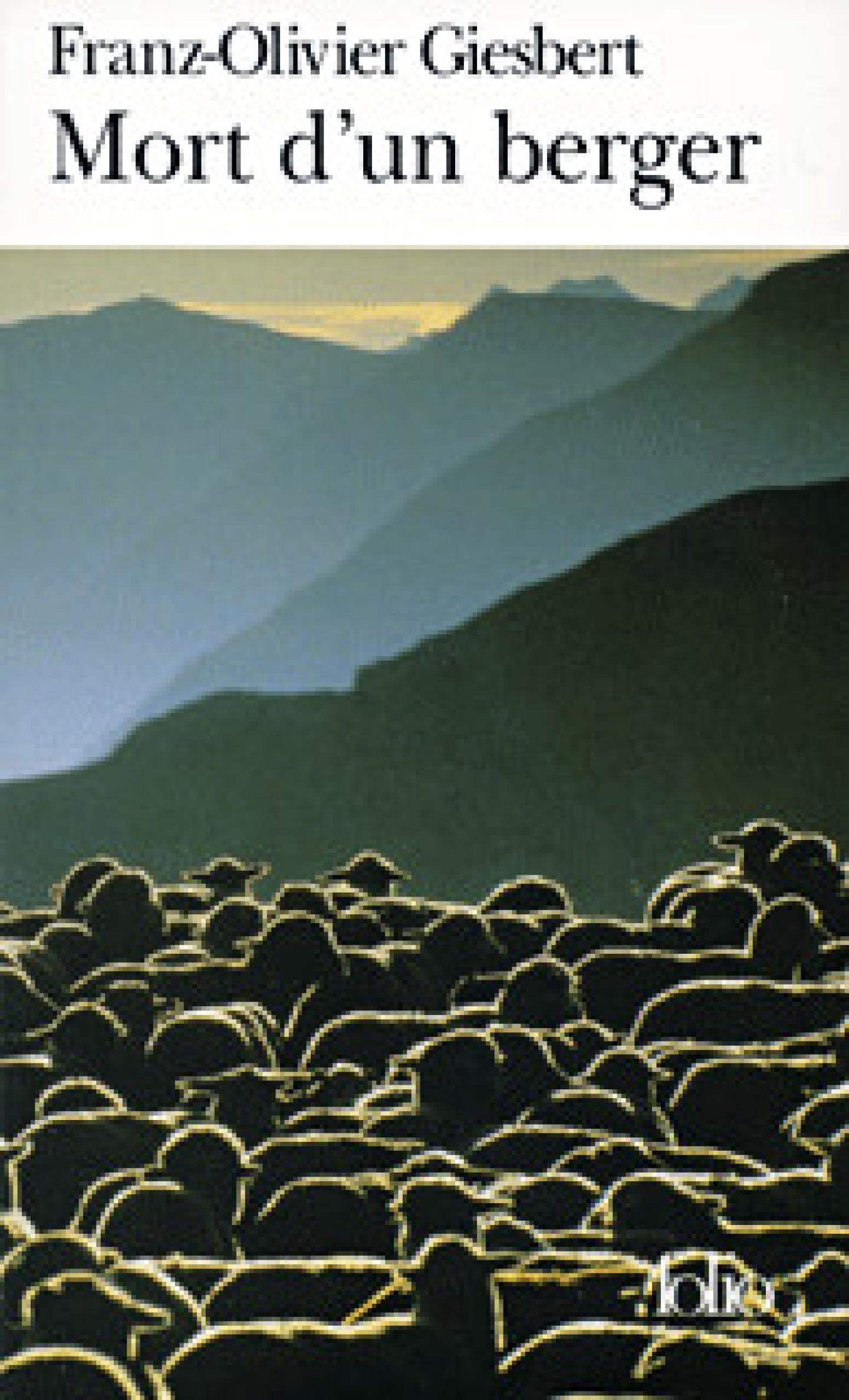 Mort d'un berger de Franz-Olivier Giesbert