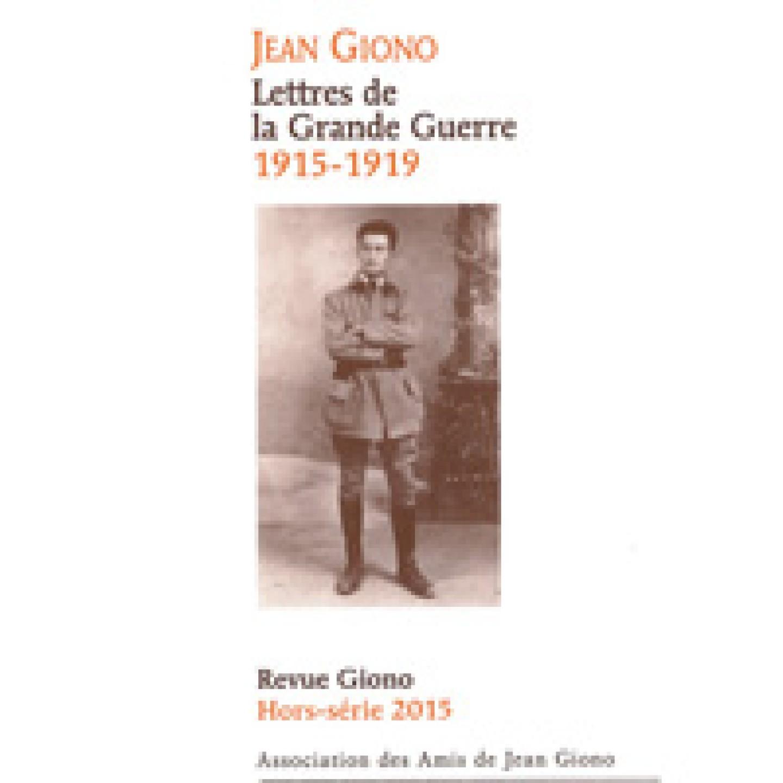 Jean Giono Lettres de la Grande Guerre