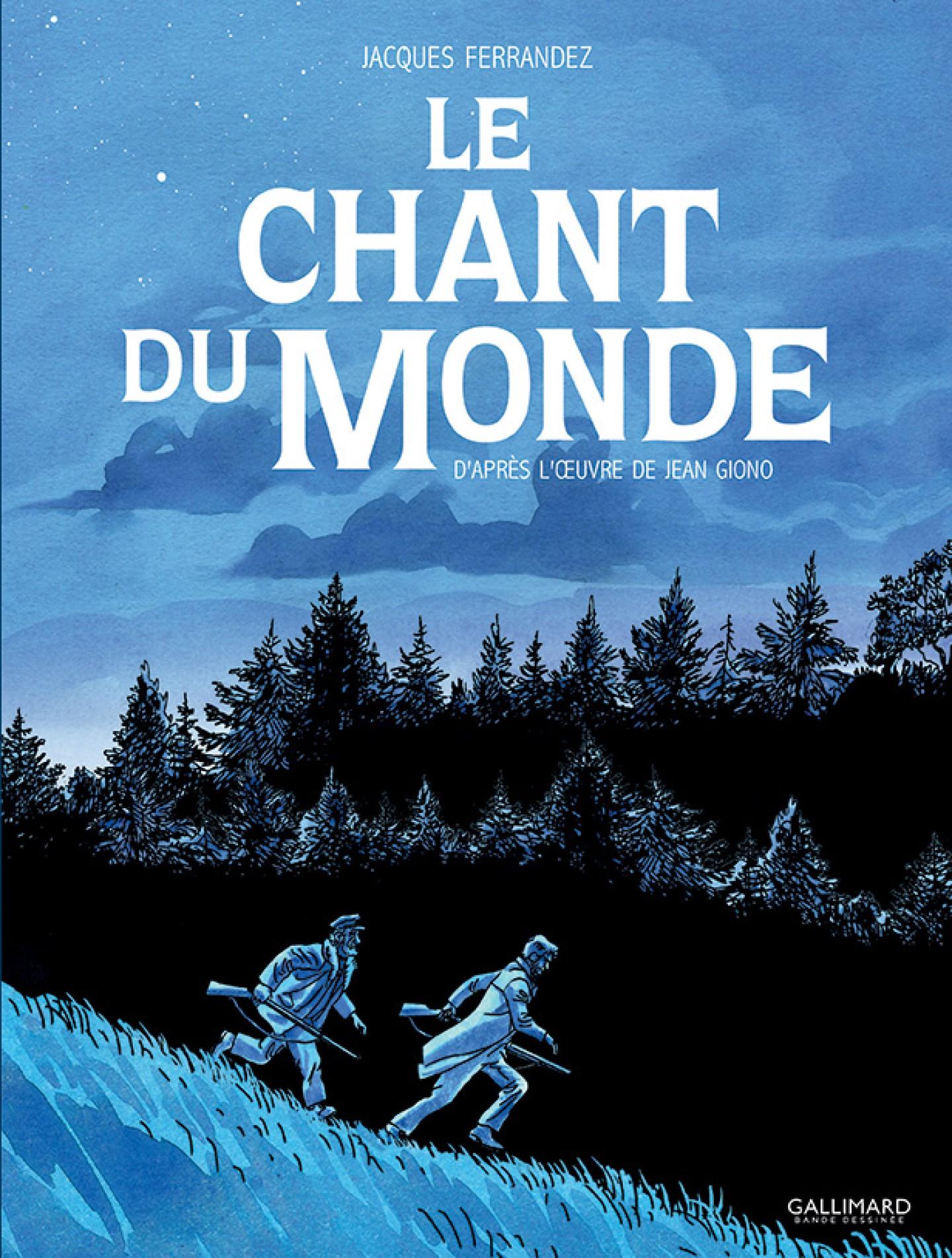 BD Le chant du monde de Jacques Ferrandez ©Gallimard BD