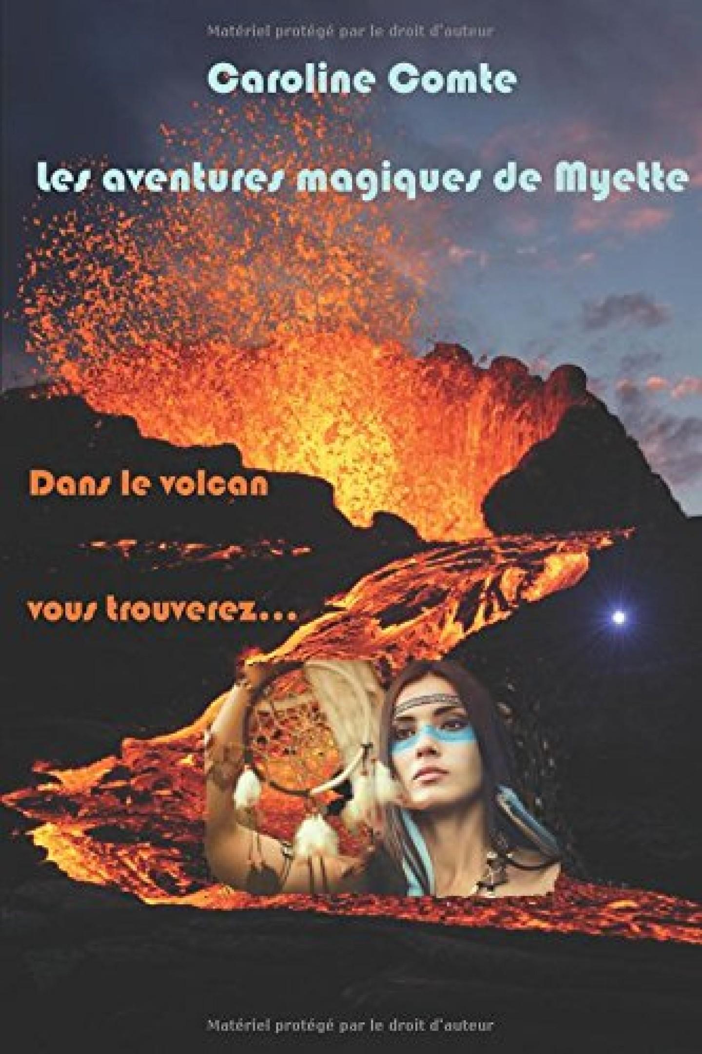 Les aventures magiques de Myette tome 2 de Caroline Comte