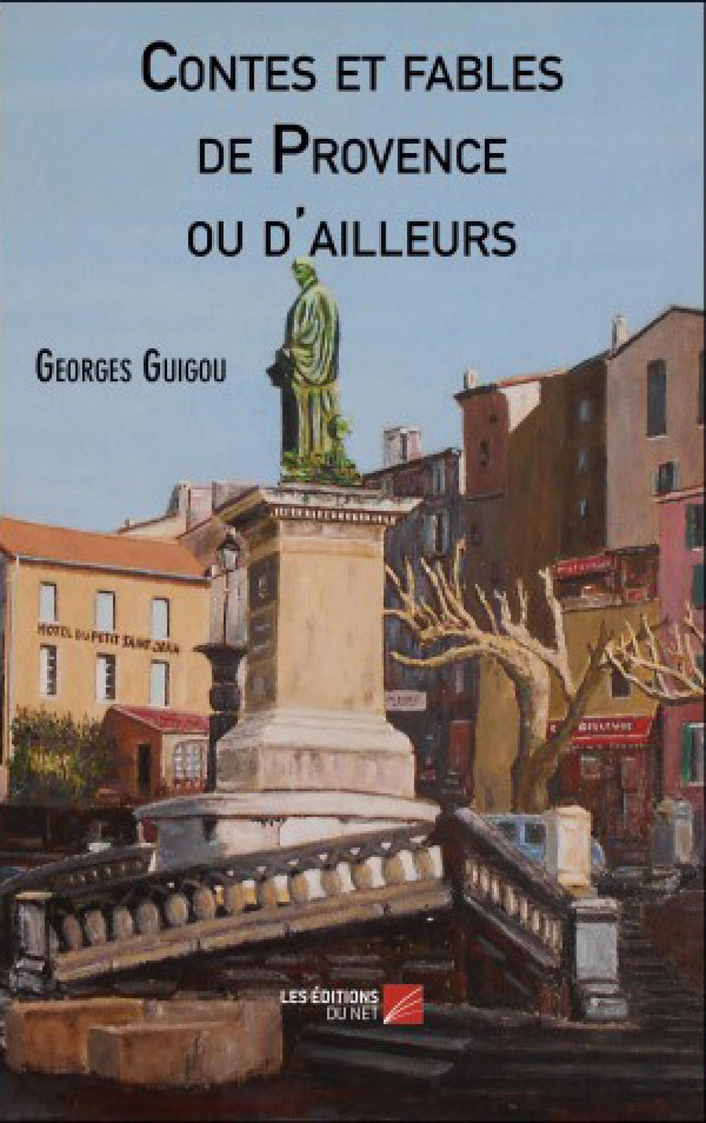 Contes et Fables de Provence ou d'ailleurs de Georges Guigou