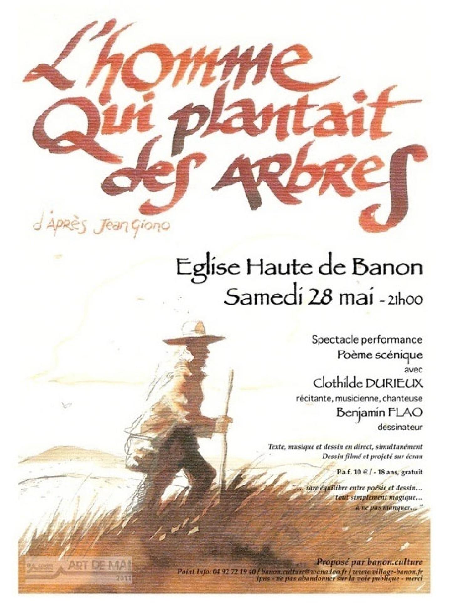 L'homme qui plantait des arbres spectacle d'après Jean Giono