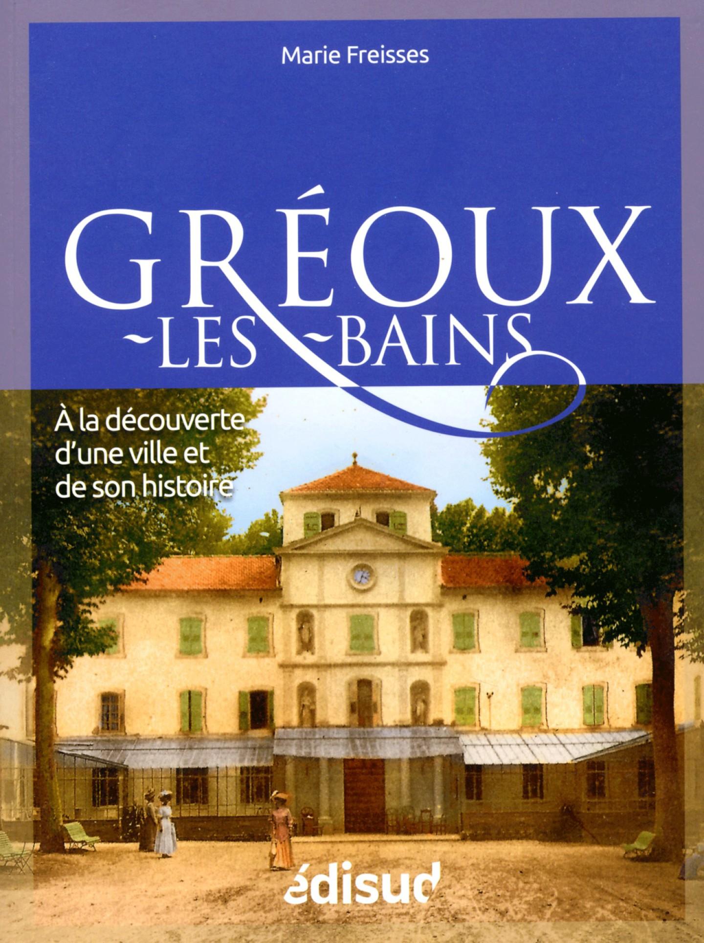 Gréoux-les-Bains de Marie Freisses