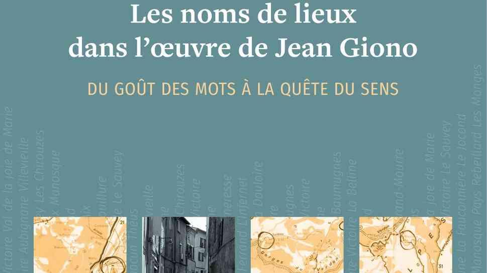 Les noms de lieux dans l'œuvre de Jean Giono de Jean-Claude Bouvier