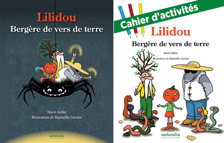 Lilidou, bergère de vers de terre de Marie Aubin, illustré par Raphaëlle Garnier.