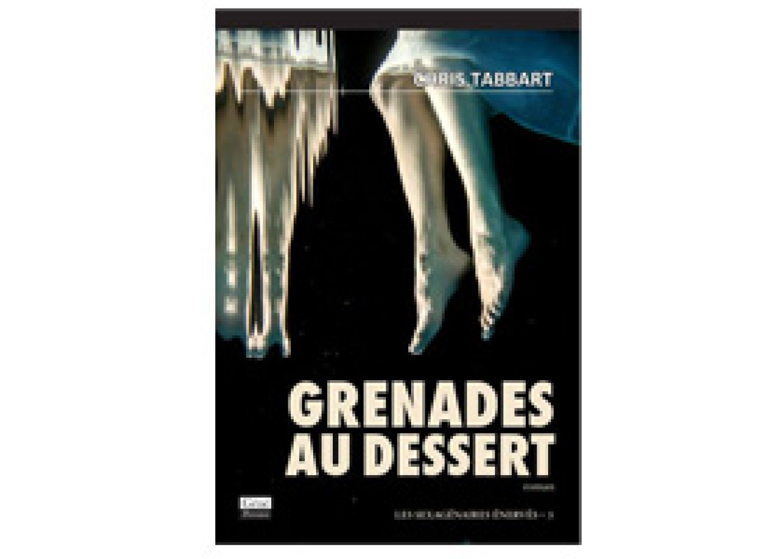 Grenades au dessert de Chris Tabbart