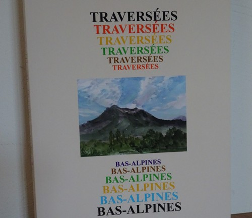 Traversées Bas-Alpines de Pierre Ragolski