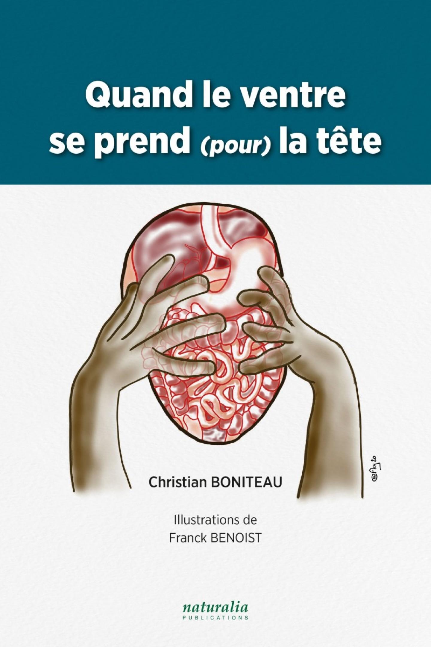 Quand le ventre se prend (pour) la tête de Christian Boniteau