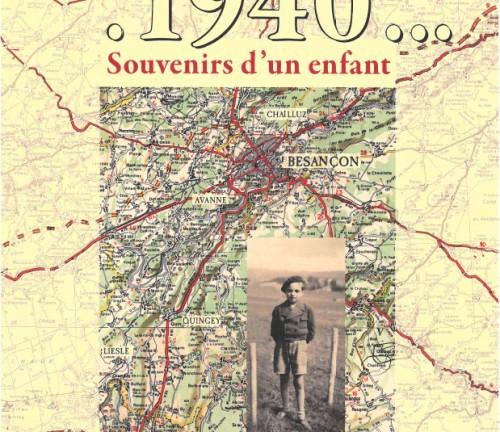 1940, Souvenirs d'un enfant de Michel Estavoyer