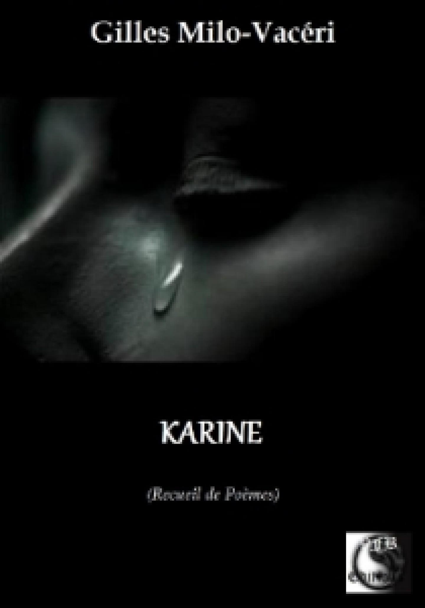 KARINE recueil poétique de Gilles Milo-Vacéri, publié chez VFB Éditions