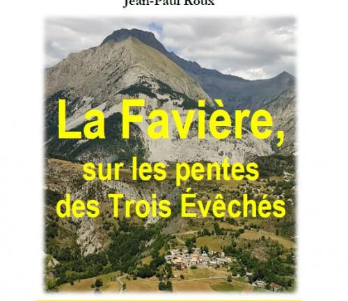 La Favière, sur les pentes des Trois Evêchés Jean-Paul Roux