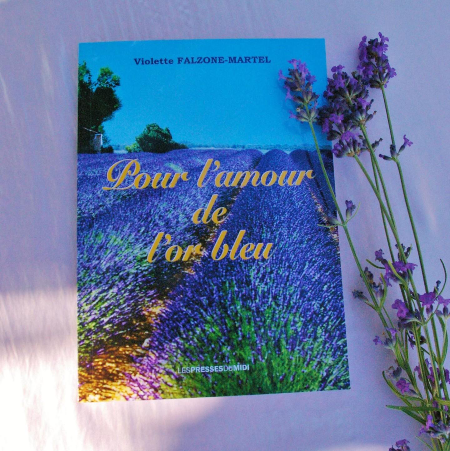 Pour l'amour de l'or bleu de Violette Falzone-Martel