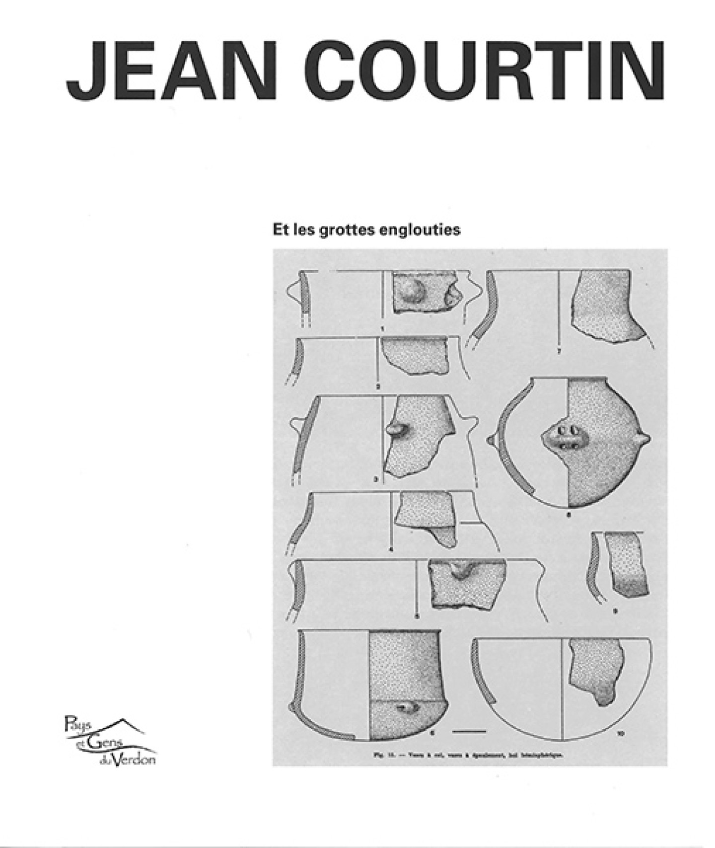 Jean Courtin et les grottes englouties