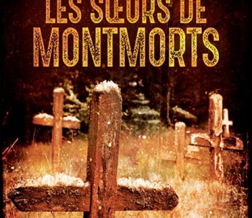 Les sœurs de Montmorts de Jérôme Loubry