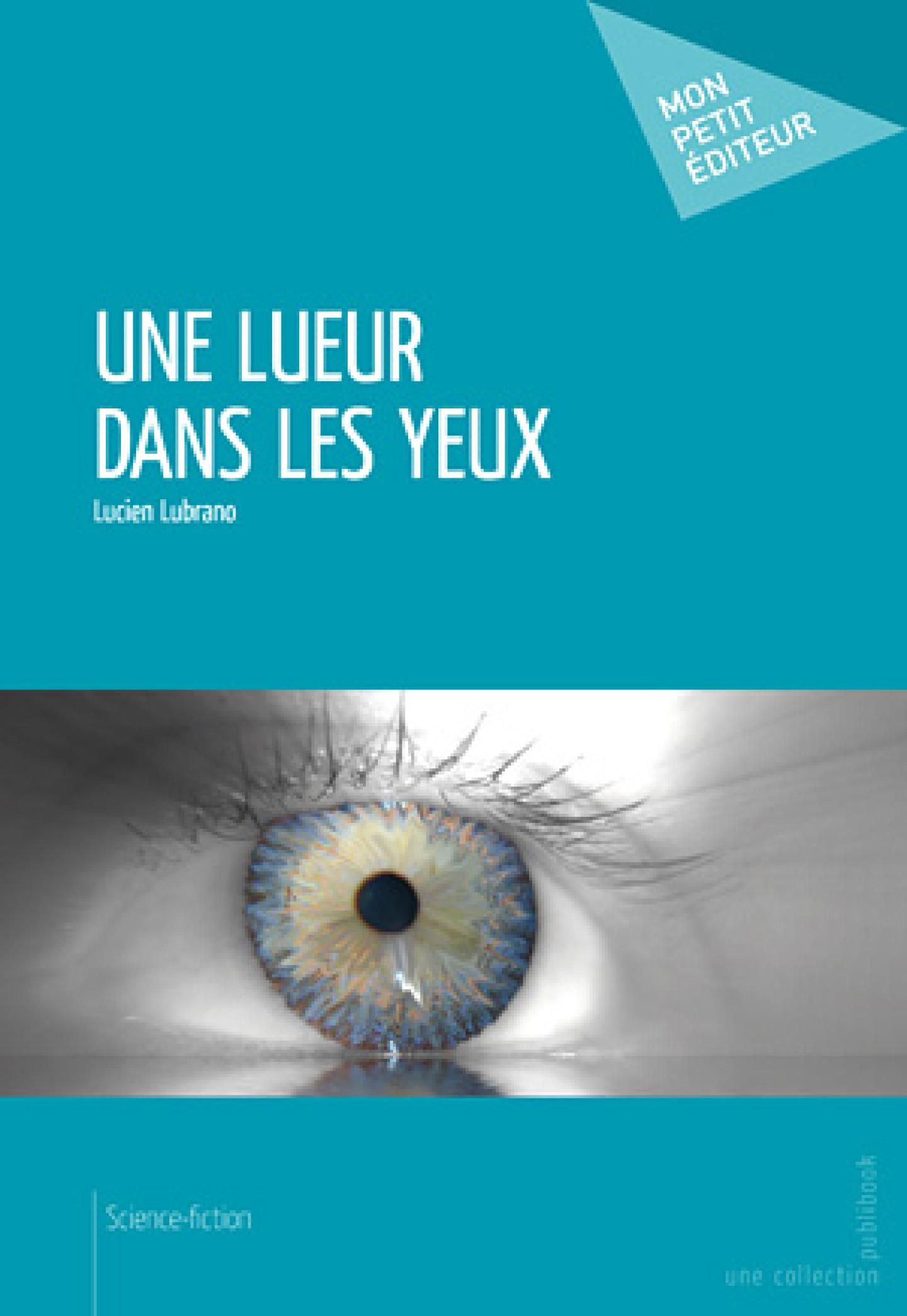 Une lueur dans les yeux de Lucien Lubrano