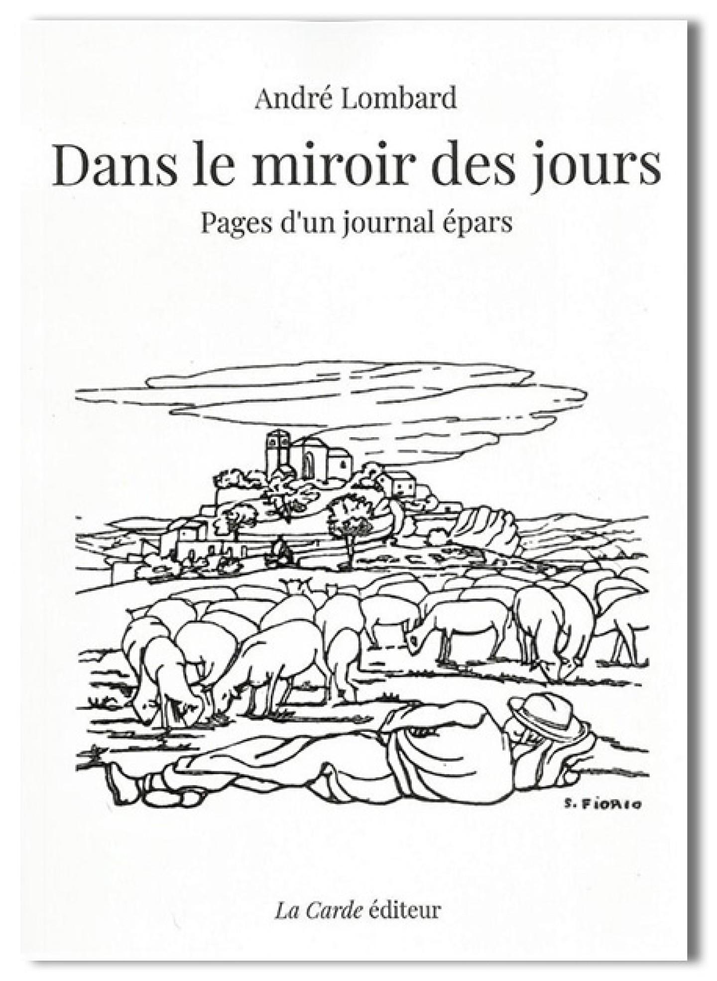 Dans le miroir des jours de André Lombard