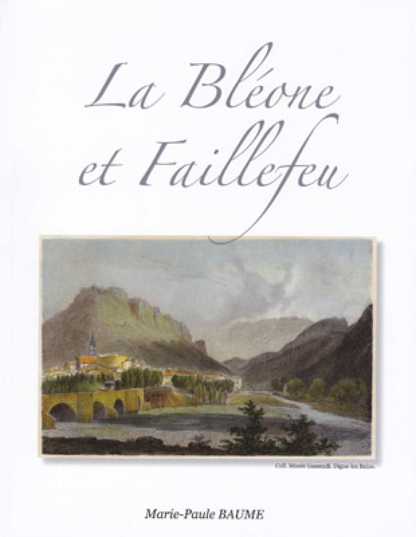 Couverture du livre La Bléone et Faillefeu de Marie-Paule Baume