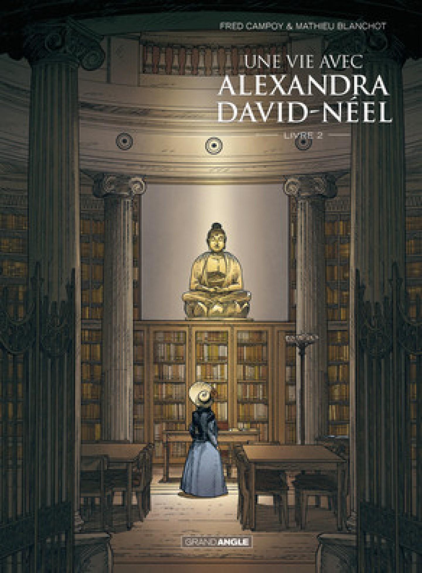 La BD Une vie avec Alexandra David-Néel tome 2