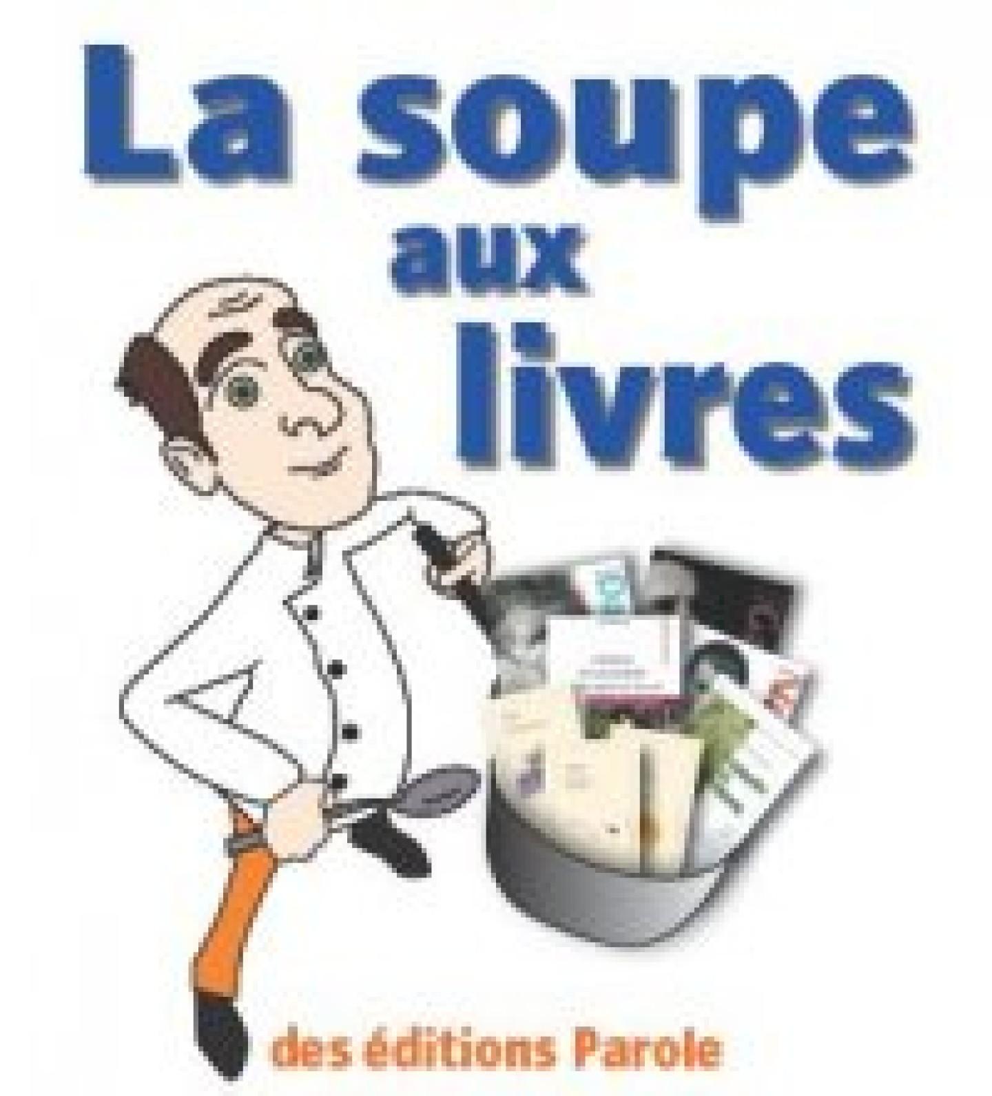 La soupe aux livres de Jean Darot des éditions Parole