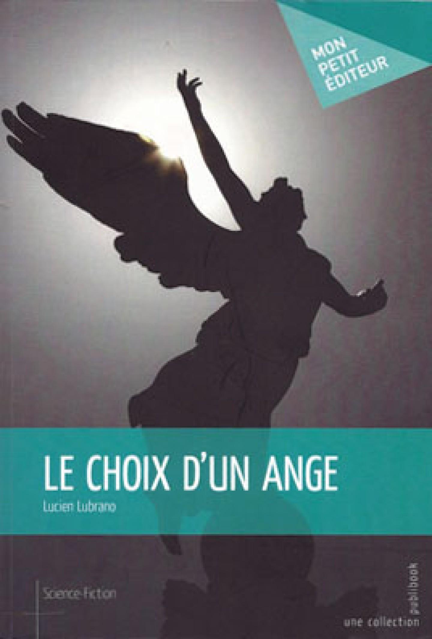 Le choix d'un ange de Lucien Lubrano