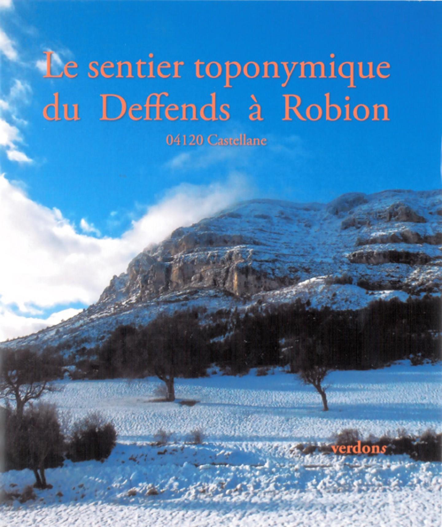 Le sentier toponymique du Deffends à Robion