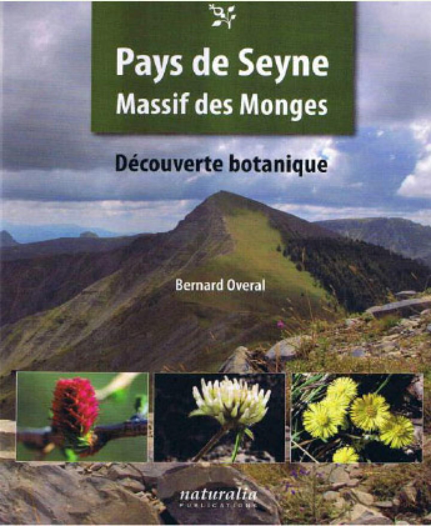 Pays de Seyne, Massif des Monges de Bernard Overal