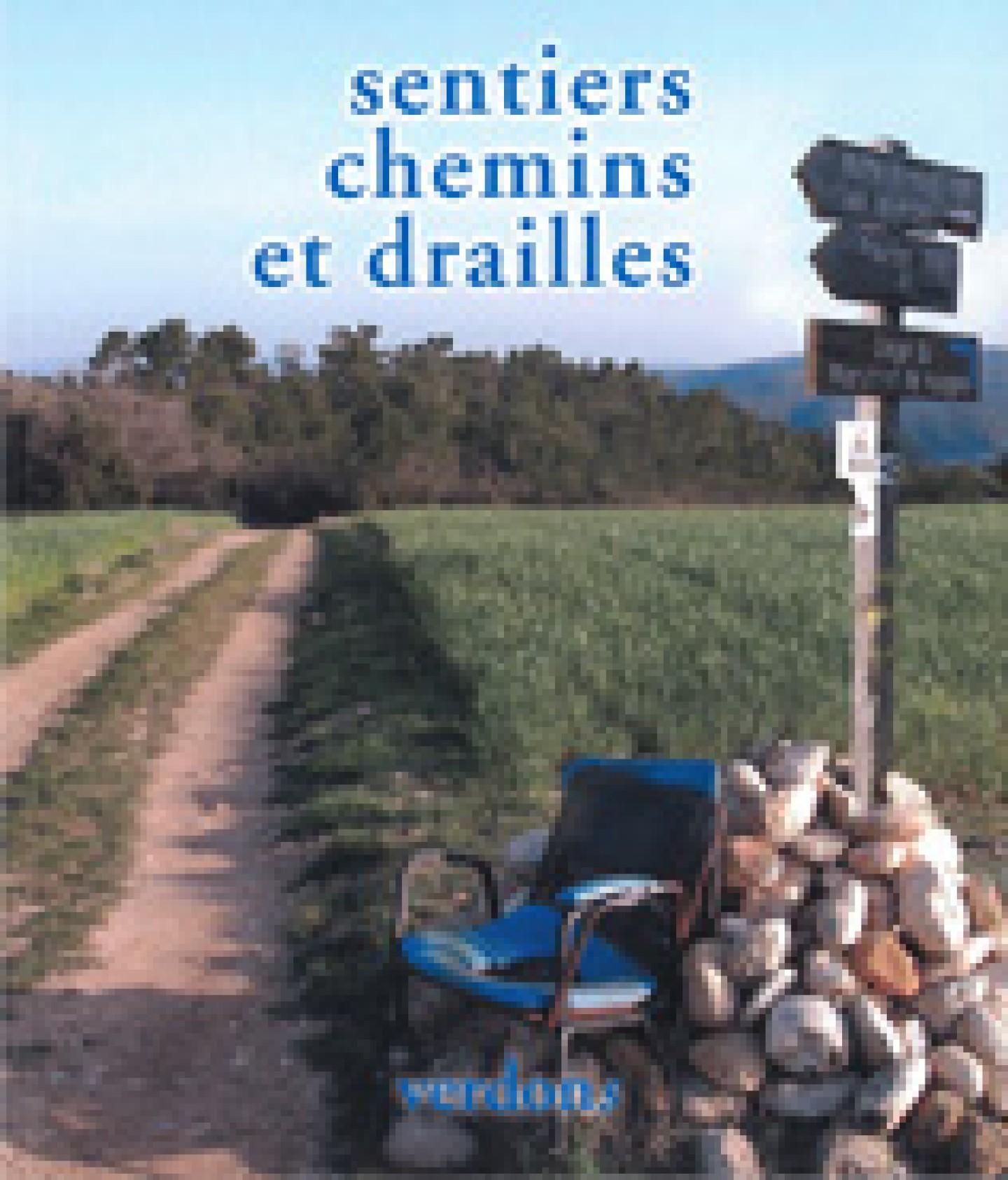 Revue verdons n°46 sentiers, chemins et drailles