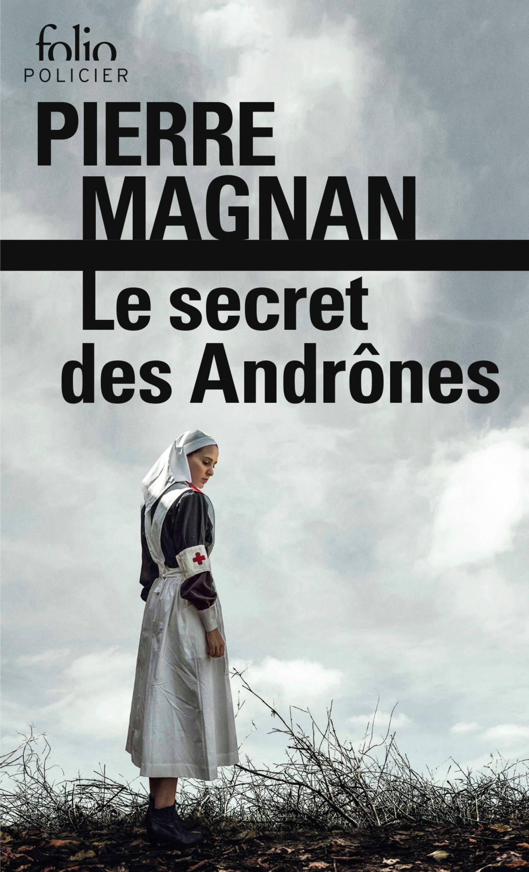 Le secret des Andrônes de Pierre Magnan