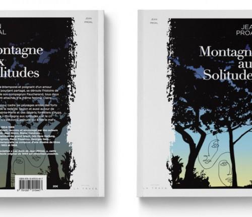 Souscription Montagne aux solitudes de Jean Proal