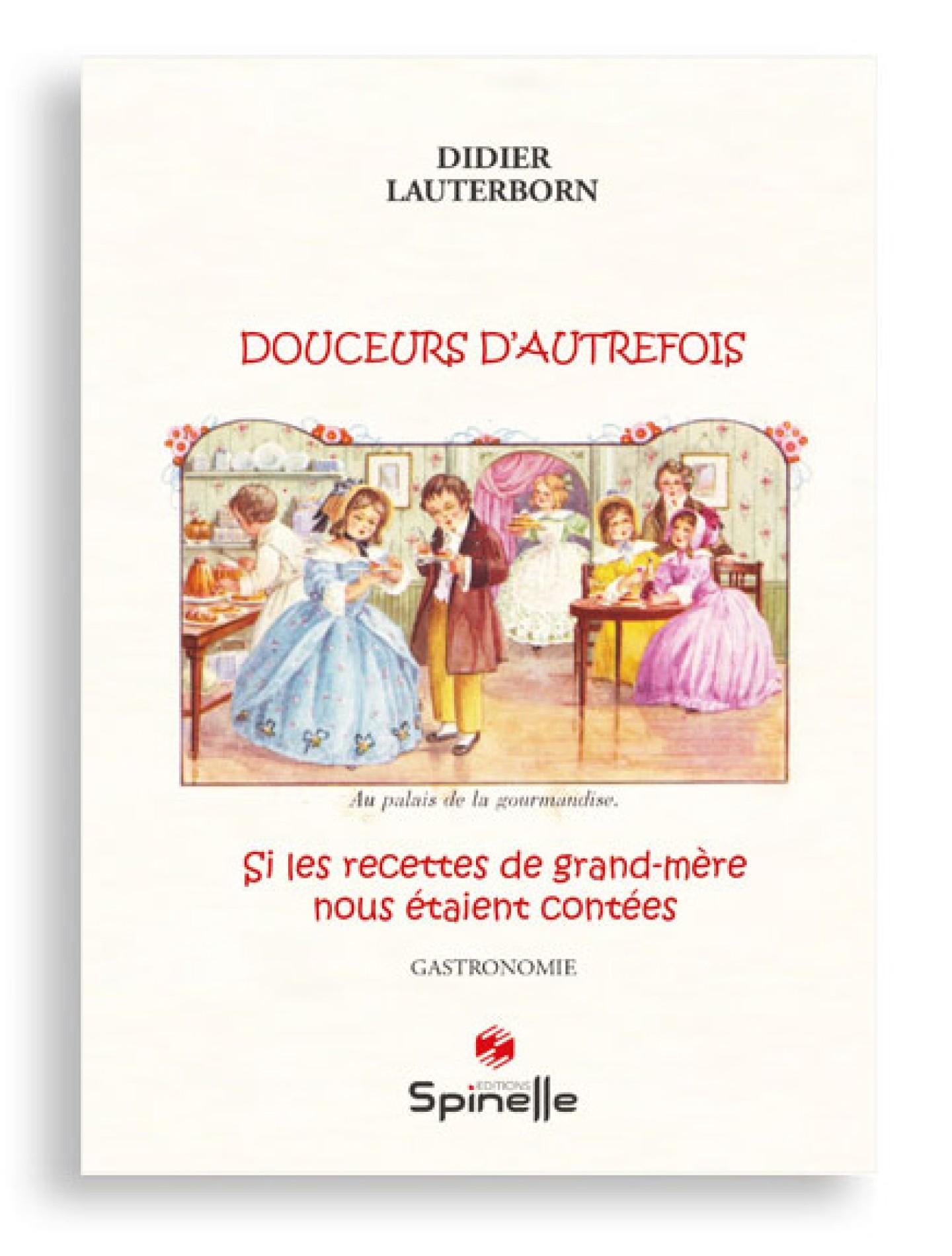 Douceurs d'autrefois de Didier Lauterborn