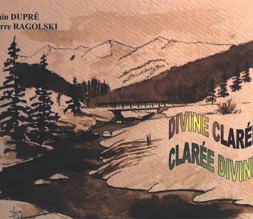 Divine Clarée, Clarée Divine de Pierre Ragolski