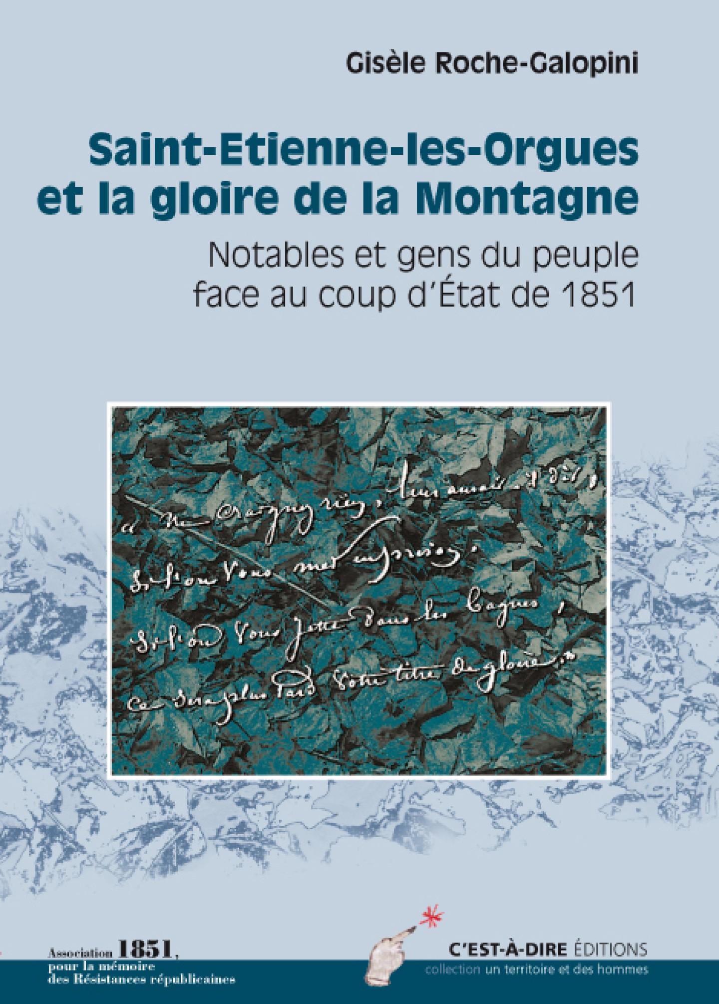 St-Etienne Les Orgues et la gloire de la Montagne de Gisèle Roche-Galopini