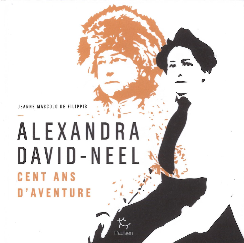 Alexandra David-Neel par Jeanne Mascolo