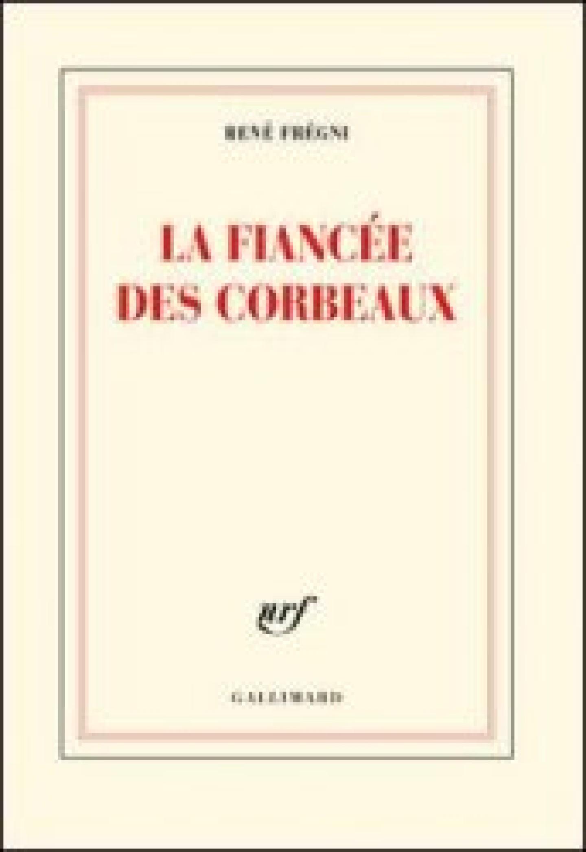 La fiancée des corbeaux de René Frégni