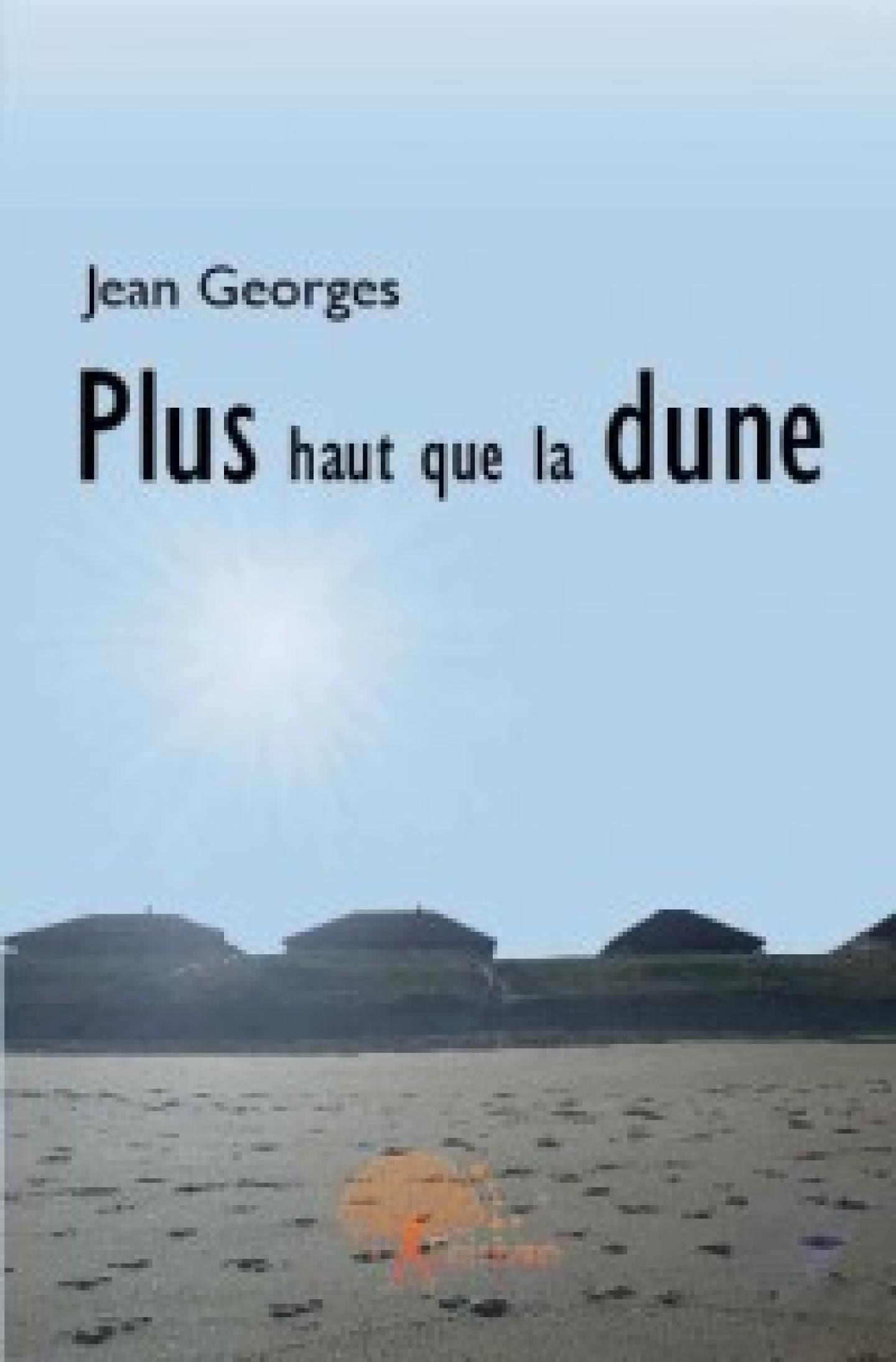 Plus haut que la dune de Jean Georges