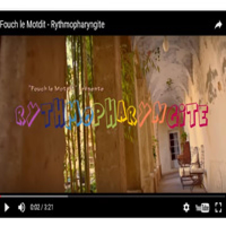 Rythmopharyngite de Fouch Le Motdit