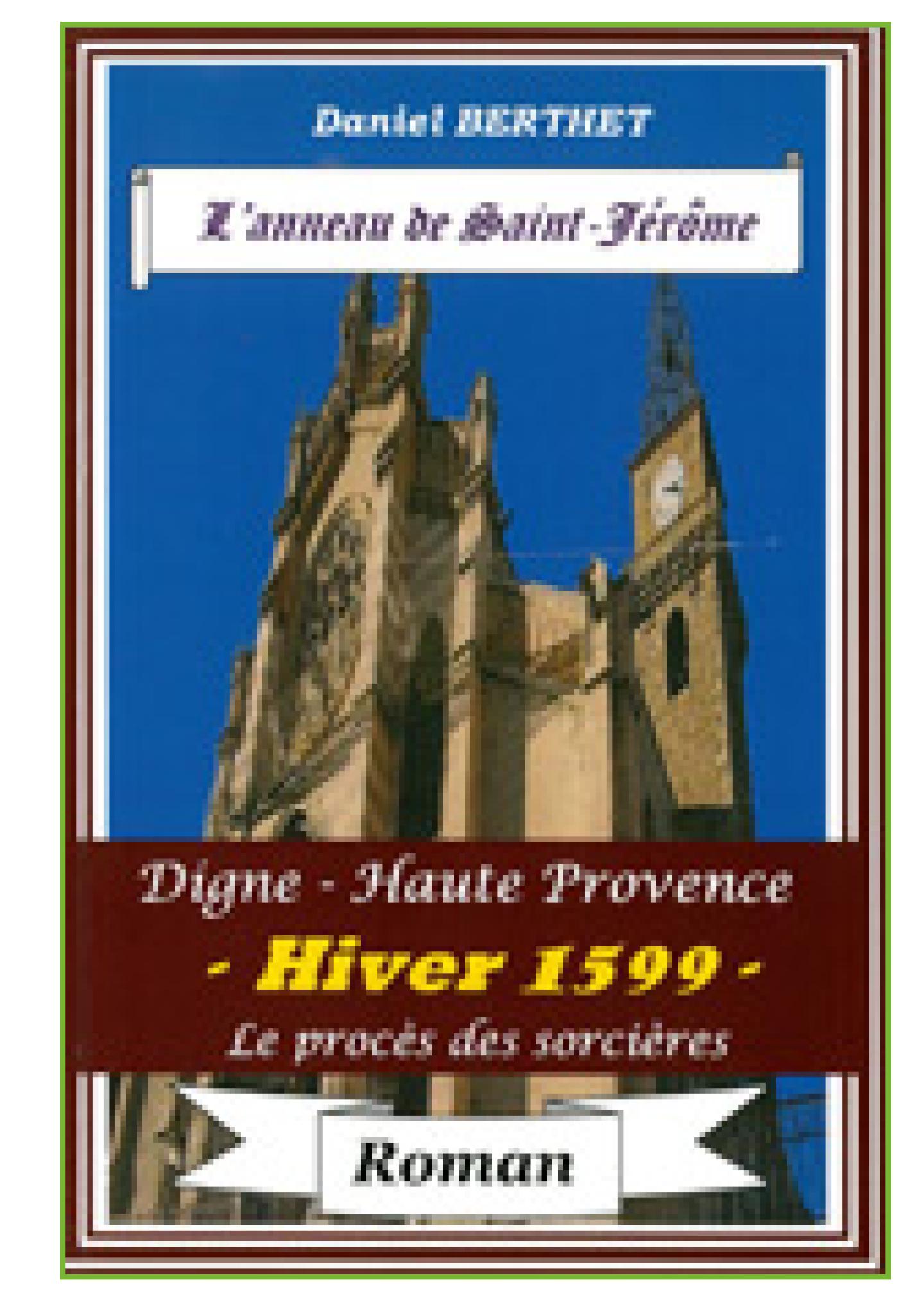 L'anneau de Saint-Jérôme de Daniel Berthet