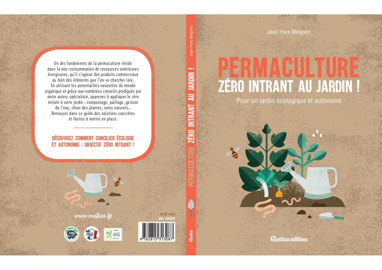 Permaculture : Zéro intrants au jardin de Jean-Yves Meignen