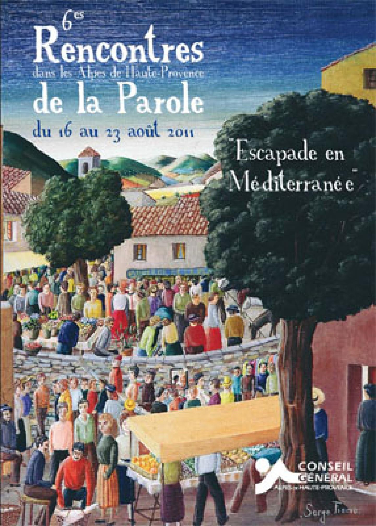 Affiche Rencontres de la paroles dans les Alpes de Haute-Provence 2011