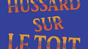 Le Hussard sur le toit de Jean Giono