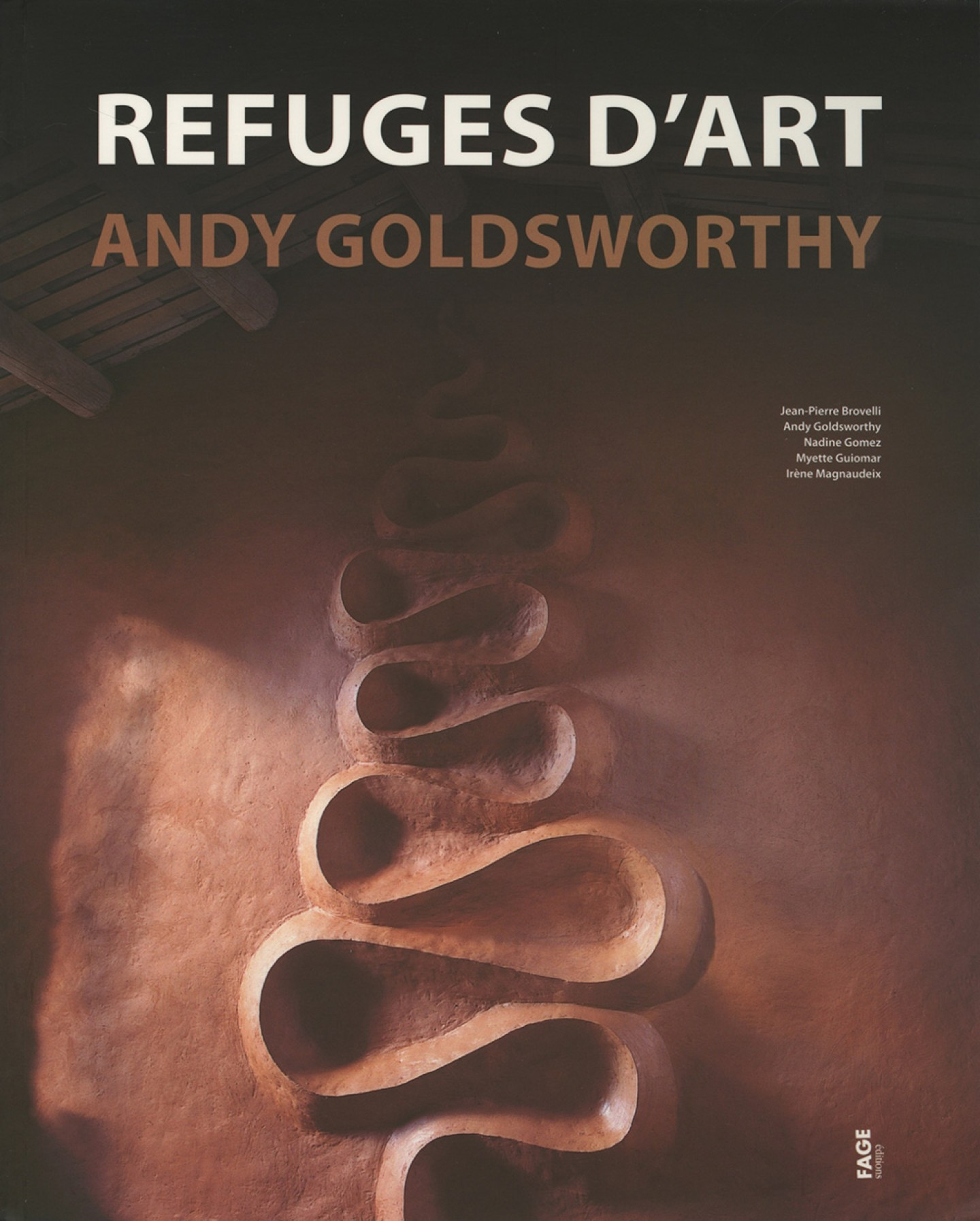 Refuges d'Art de Andy Goldsworthy