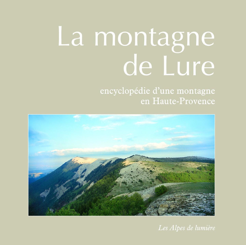 La montagne de Lure, Encyclopédie d'une montagne en Haute-Provence