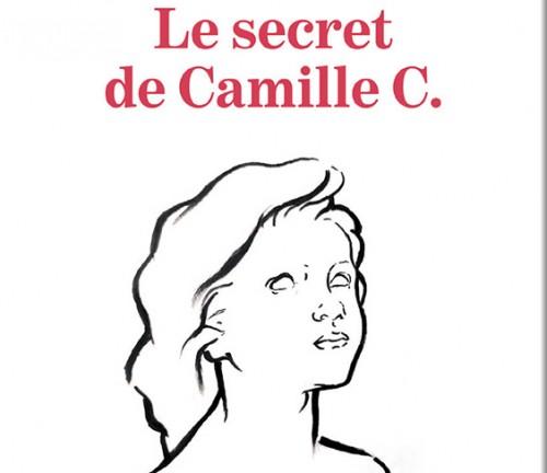 Le Secret de Camille C. de Marie-Noël Paschal